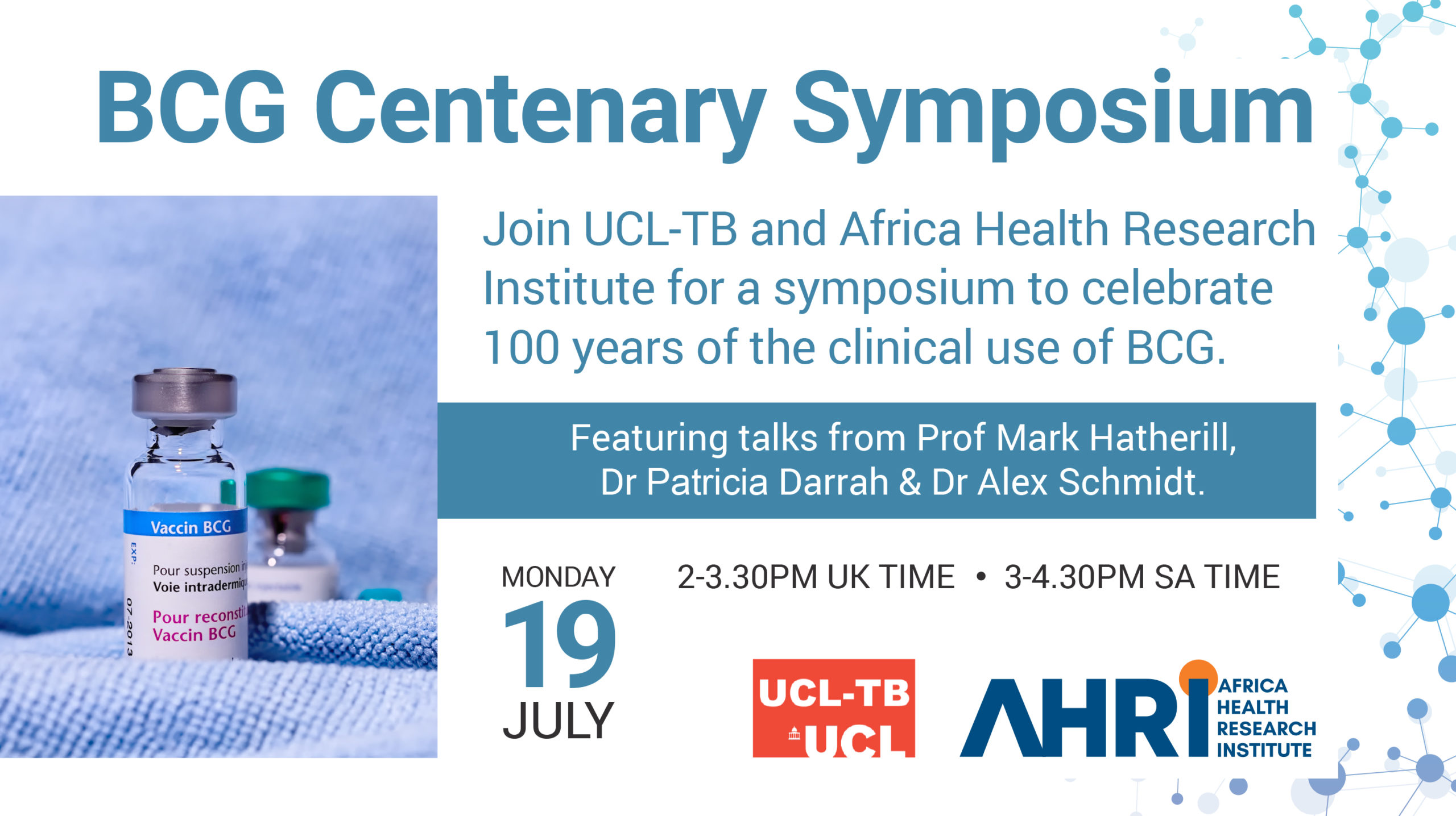 UCL-TB / Africa Health Research Institute host BCG Centenary Symposium